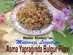 Asma Yaprakl� Burgur Pilav� (g�rsel)