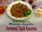 Domatesli Ta�l�k Kavurma (g�rsel)