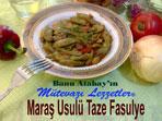 Mara� Usul� Taze Fasulye (g�rsel)