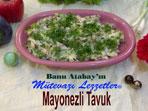 Mayonezli Tavuk (görsel)