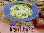 Tur�ulu Bulgur Pilav� (g�rsel)